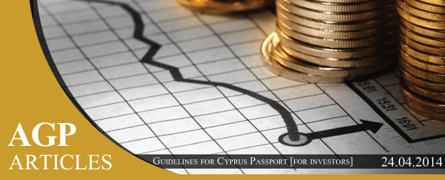 Guidelines for Cyprus Passport [for investors] – 2014