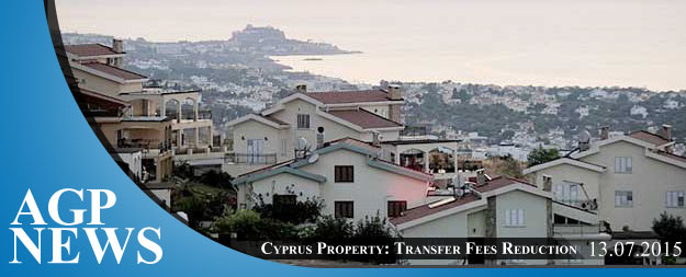 Cyprus Property – Transfer Fees Reduction