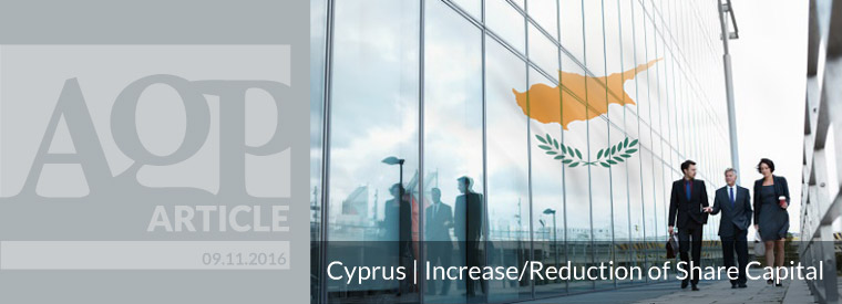 Cyprus Companies | Increase or Reduction of Share Capital?