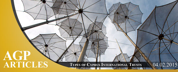 Types of Cyprus International Trusts
