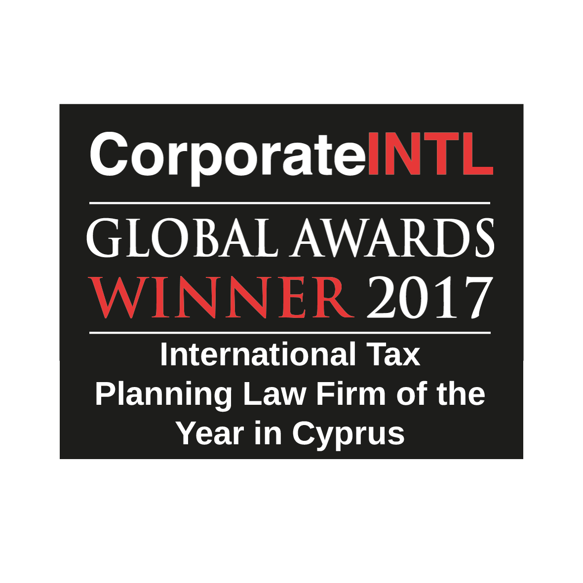 "CorporateINTL Global Awards 2017 - ""International Tax Planning"" Law Firm of the Year"
