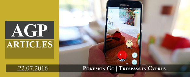 Pokemon Go | Trespass under Cyprus Law