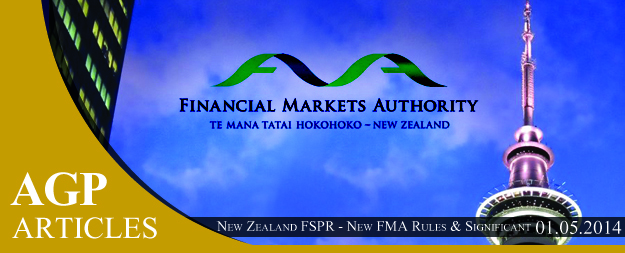 New Zealand FSPR – New FMA Rules & Significant Reform / Newsletter 5/2014
