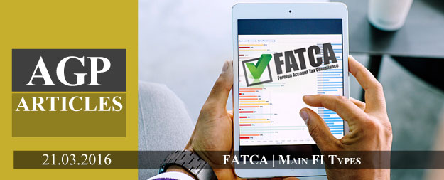 FATCA Registration | Main Foreign Financial Institution Types