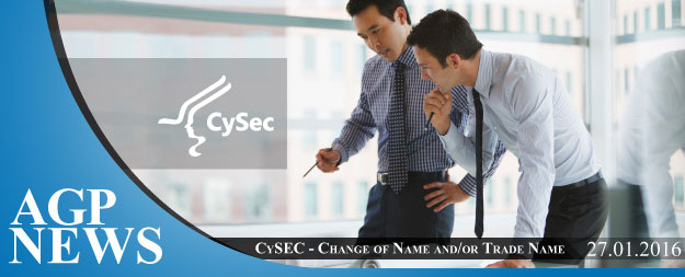 CySEC | Restrictions in the change of name and/or trade name