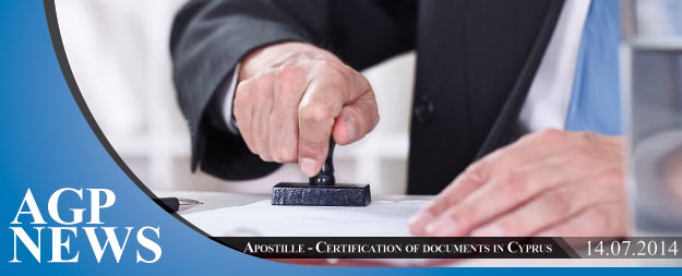 Apostille – Certification of documents in Cyprus