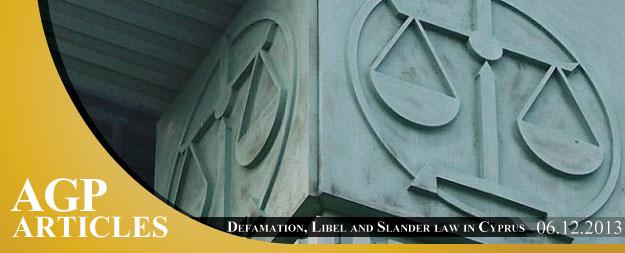 Defamation, Libel and Slander law in Cyprus