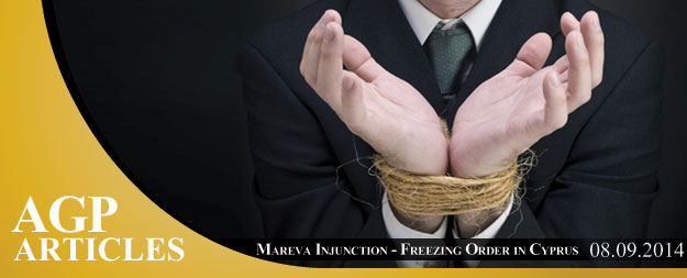 Mareva Injunction – Freezing Order in Cyprus