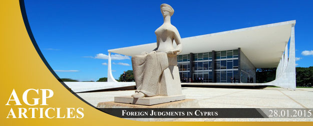 Recognition & Enforcement of Foreign Judgments in Cyprus