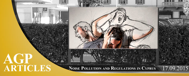 Noise Nuisance Regulations in Cyprus
