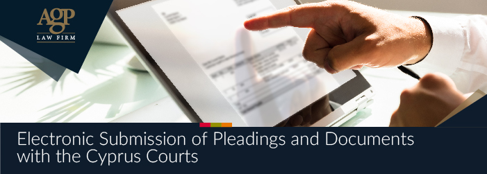 Electronic Submission of Pleadings and Documents with the Cyprus Courts