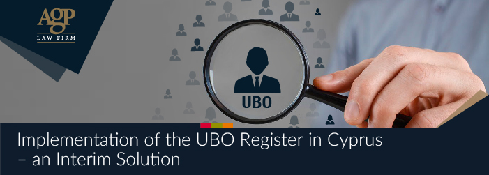 Implementation of the UBO Register in Cyprus – an Interim Solution