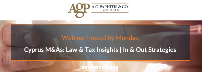 Cyprus M&As: Law & Tax Insights | In & Out Strategies – Webinar