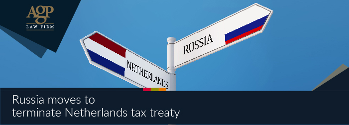 Russia moves to terminate Netherlands tax treaty